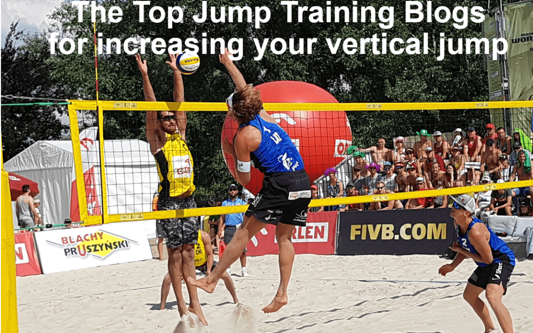 Top Jump Training Blogs for increasing your vertical jump [2020 Update]